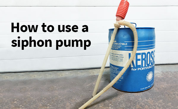 How to Use a Siphon Pump